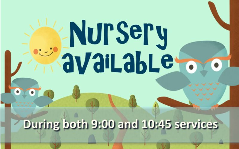 Nursery Available Sign BOTH SERVICES